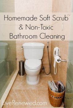 This works so well! Homemade soft scrub recipe and non-toxic bathroom cleaning tips from LiveRenewed.com