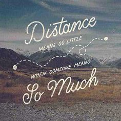 Word. #quotes #distance