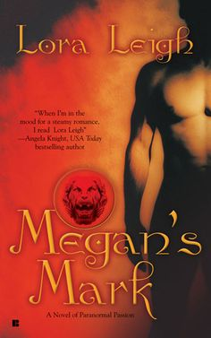 10/50  Lora Leigh : Megan's Mark (Breeds, #7)
