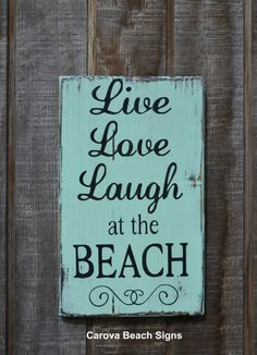 Beach Decor Rustic Sign Live Love Laugh At The Quote Hand Painted Wood House Gift Aqua Sea Green Mint Decorations