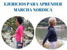 Algunos ejercicios que podemos hacer para aprender mejor los movimientos de base de la Marcha Nordica (Caminata Nordica, Caminata con Bastones, Nordic Walkin...