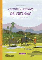 Cuentos y leyendas de Vietnam. Editorial Kókinos
