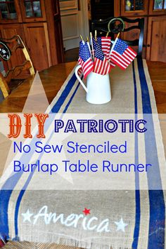 Quick & Easy DIY Patriotic Burlap Table Runner by Serendipity Refined, no sew!
