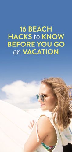 16 beach hacks to know before you go on vacation