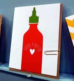 sriracha love- printerette @ the 2011 national stationary show, via design sponge.