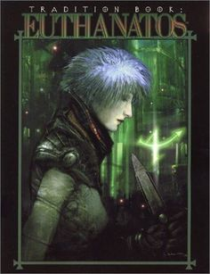 Tradition Book: Euthanatos (Mage: The Ascension)