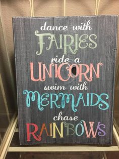 Wood signs - This beautiful sign is painted a distressed charcoal grey, the letters are painted in antique white and soft rainbow colors The words Fairies is accented with champagne gold, the word Unicorn is acce Wood Projects, Craft Projects, Craft Ideas, Wood Crafts, Diy Crafts, Diy Décoration, Pallet Signs, Diy Signs, Sign Quotes