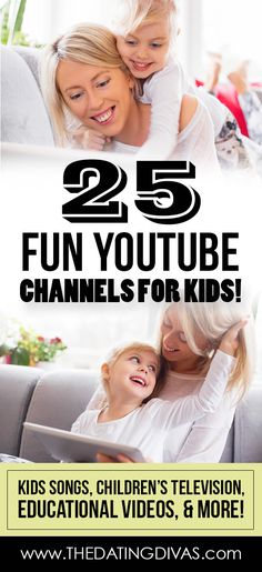 The BEST Kid-Friendly YouTube Channels! Full of kid's songs, children's TV shows, and learning videos. www.TheDatingDivas.com