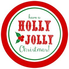 Free printable Holly Jolly gift tags- perfect for Christmas gift giving!