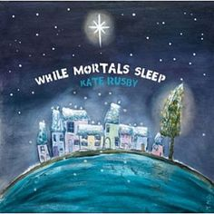 Who loves Christmas as much as Kate Rusby does? 1 CD wasn't enough to capture the Christmas spirit in South Yorkshire! While Mortals Sleep is a proper treat South Yorkshire, Best Albums, One Tree, Joy To The World, Music Albums, Tis The Season, Album Covers, Itunes, Bbc