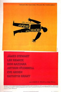 Anatomy of a Murder - Movie Poster by Saul Bass (cama note: probably one of the original minimalist posters)