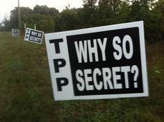 "Natural News reports: ""Monsanto leading super-secret 'above Congress' Obama trade scheme to outlaw GMO labeling worldwide."" http://www.naturalnews.com/041965_TPP_GMO_labeling_Monsanto.html"
