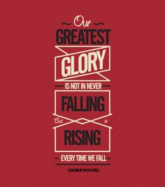 our greatest glory #inspiration #typography #motivation