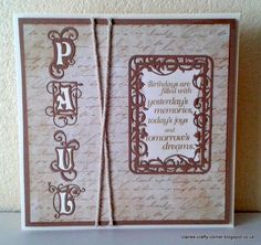 Made by Claire Basinger - Birthday card made using Tonic Pretoria Alphabet dies and the Wild Brier Border Topper die set with the matching sentiment. Cut from cream and brown card on an 8 x 8 cream card blank. #cardmaking #birthdaycard