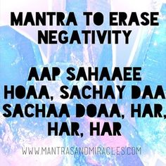 "AAP SAHAEE HOA {ERASE NEGATIVITY} Aap Sahaaee Hoaa, Sachay Daa Sachaa Doaa, Har, Har, Har ✌️According to Yogi Bhajan this mantra ""...will totally eliminate enemies and block the impact of animosity forever, it can give you mental self-control..."" This mantra meditation from the Siri Guru Granth Sahib is a gift to you that will let you penetrate the unknown without fear. It will give you protection and mental balance. Cuts Negativity inside and out. ☺️ #mantrasandmiracles #mantra…"