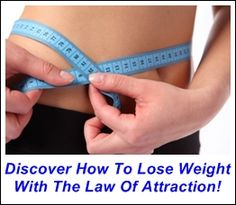 How to lose weight through the law of attraction