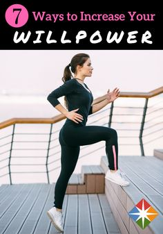 Do you have zero willpower? We bet you have just a little--and we can help you harness it with these 7 easy steps!