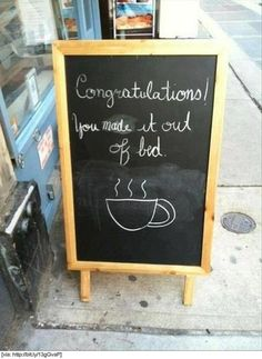 Thank you! It was a near thing! But then I remembered about coffee and I found the courage to put my feet on the floor.