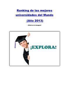 ranking-de-las-mejores-universidades-del-mundo-2013 Times Good University Guide by Hotcourses Latinoamérica via Slideshare