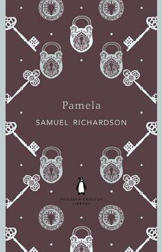 Pamela by Samuel Richardson (£5.99) http://www.penguin.co.uk/nf/Book/BookDisplay/0,,9780141199634,00.html?strSrchSql=pamela/Pamela_Samuel_Richardson