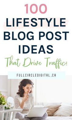 Are you a lifestyle blogger looking for new content ideas? You've come to the right place! Grab this list of 100 lifestyle blog post ideas that will help when you have writers block or give you inspiration when writing new blog content. Most importantly, these unique topics will engage your readers and increase website traffic! #blogcontent #bloggingtips #lifestyleblog #blogpostideas