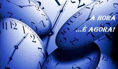 Aqui eu Aprendi!: A Hora é Agora!