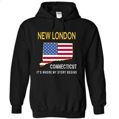 NEW LONDON - Its Where My Story Begins - #moda sweater #maroon sweater. PURCHASE NOW => https://www.sunfrog.com/States/NEW-LONDON--Its-Where-My-Story-Begins-ezubv-Black-15047577-Hoodie.html?68278