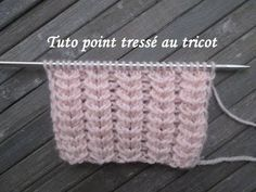 TUTO POINT TRESSE AU TRICOT Stitch knitting PUNTO TRENZAS DOS AGUJAS - YouTube