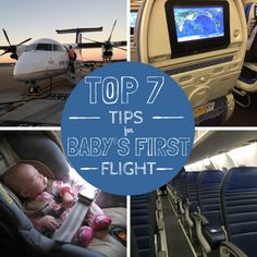 Top 7 Tips for Baby's First Flight | Flying on an airplane with your baby for the first time? From TSA lines to what to pack, this list has the essential tips you need to make flying with infants easy.