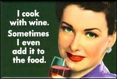 Wine Humor: Wine lover's slogan and what every great chef already knew! Retro Humor, Vintage Humor, Vintage Signs, Beer And Wine Refrigerators, Red Wine Sangria, Retro Quotes, Funny Posters, Wine Quotes, Wine Sayings