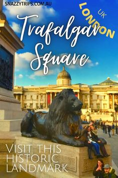 Reasons To Visit London's Famous Trafalgar Square 69 Nelson's Column, Travel Tips For Europe, Travel Destinations, Sightseeing Bus, Equestrian Statue, London Tours, Trafalgar Square, Famous Art, Travel Inspiration