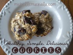 These cookies are SO simple and healthy-and are only bananas, oatmeal and chocolate chips. They are delicious and you won't feel guilty eating them!