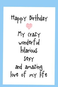 Birthday cards funny, funny birthday cards for men, birthday cards for boyfriend romantic birthdaycards boyfriendbirthday husbandbirthday 807903620637126275 Happy Birthday Love Quotes, Birthday Wish For Husband, Happy Birthday Quotes For Friends, Birthday Wishes Funny, Men Birthday, Card Birthday, Sister Birthday, Birthday Images, Birthday Greetings