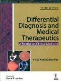 Differential Diagnosis and Medical Therapeutics—A Treatise on Clinical Medicine by P Siva Rama Krishna Rao Paper Back