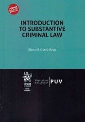 Introduction to substantive criminal law / Elena M. Criminal Law, Valencia