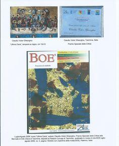 """Icoana """"CINA cea de Taină"""" de Claudiu Victor Gheorghiu, tempera pe lemn, 15x10 cm, Premiul Special al Criticii la Bienala de arte vizuale de la Taormina, Italia, iulie/august 2006; coperta revista de artă BOE nr.4, iulie/august 2006, pagina 193,Palermo,ITALIA."""