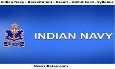 Indian Navy - Recruitment - Result - Admit Card - Syllabus https://www.naukribatao.com/organisation/indian-navy-recruitment/