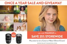 From Paint the Moon Photoshop Actions and Overlays - Black Friday and Cyber Monday Sale. Plus enter the giveaway to win one of my favorite lenses for Nikon or Canon - the 135mm f2 lens!