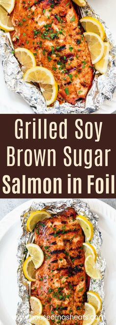 Grilling this Soy Brown Sugar Salmon in Foil makes for an easy weeknight dinner that is impressive enough to serve as weekend fare for guests. The salmon is first marinated in a simple marinade, the sealed in foil and grilled (or baked!) for about 15 minu Grilling Recipes, Seafood Recipes, Dinner Recipes, Grilled Dinner Ideas, Seafood Casserole Recipes, Entree Recipes, Appetizer Recipes, Chicken Recipes, Brown Sugar Salmon
