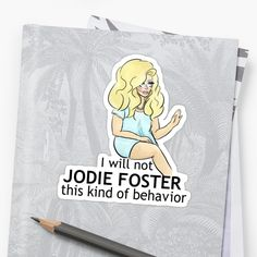 A quote from Legend, Icon, and Star: Trixie Mattel from her and Katya& webseries UNHhhh Katya And Trixie Mattel, Funny Yearbook Quotes, Jodie Foster, Teen Wolf, Sticker Design, Make Me Smile, The Fosters, Behavior, You Stay