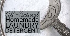 Borax free natural homemade laundry detergent recipe makes 320 loads of non-toxic laundry detergent for $20.75 & rates an A on the EWG Healthy Cleaning scale.