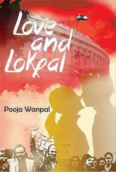 Love and Lokpal | Pooja Wanpal | Book Review