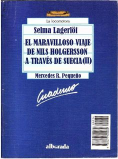 """Género: Cuaderno de actividades escolares (sobre la obra """"El maravilloso viaje de Nils Holgersson a través de Suecia (II)"""", de Selma Lagerlöf. Editorial: Alborada Ediciones (Col. """"La locomotora"""") Publicación: Madrid, 1988."""