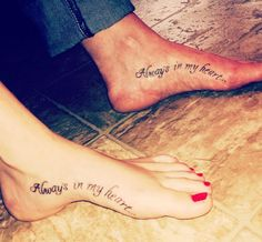 Mother Daughter Tattoos: Always in My Heart...