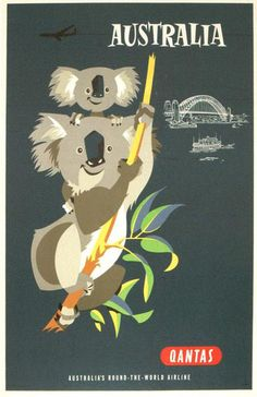Posting from Adelaide in Australia, here's one of many great vintage QUANTAS travel posters by Harry Rogers . I got to hold a koala myself. Old Poster, Retro Poster, Poster Ads, Pub Vintage, Photo Vintage, Travel Ads, Airline Travel, Travel Photos, Retro Airline