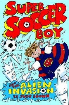 Super Soccer Boy and the Alien Invasion by Judy Brown Football Costume, World Book Day Costumes, Alien Invasion, Soccer Boys, Kids Rugs, Books, Trust, Libros, Kid Friendly Rugs