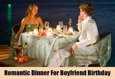 Romantic Dinner For Boyfriend Birthday