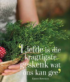 Afrikaans Quotes, Printable Quotes, Note To Self, Herbs, Blessings, South Africa, Hoop, Van, Printables