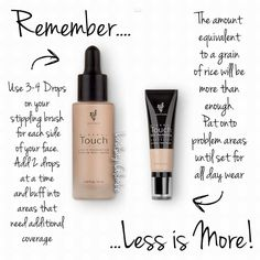 Less is more! I find that with a lot of Youniques products! This I also find means they LAST a lot longer than your average high street brand! BUT then this is NOT your average make up!!