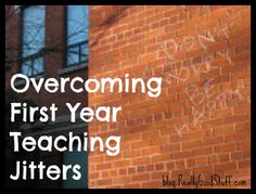 First Year Teaching Jitters